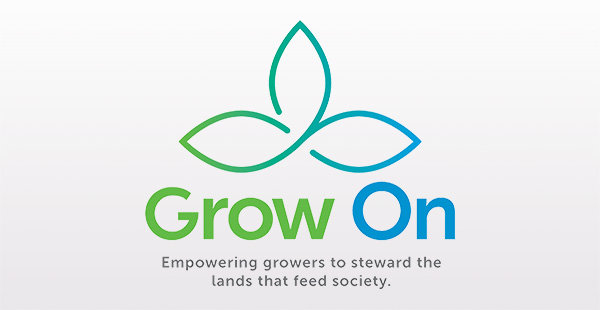 Grow On – Empowering Growers to Steward the lands that feed society